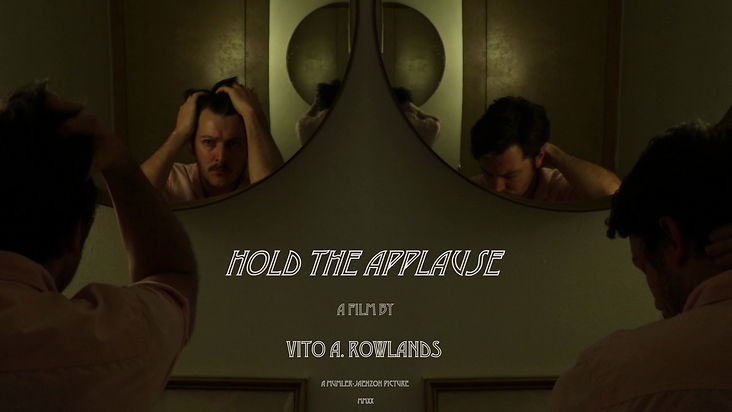 Hold The Applause (Vito A. Rowlands, 202