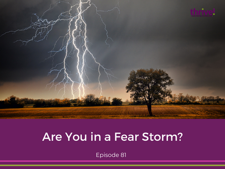 Are You in a Fear Storm?