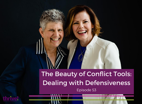 The Beauty of Conflict Tools: Dealing with Defensiveness