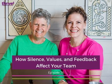 How Silence, Values, and Feedback Affect Your Team