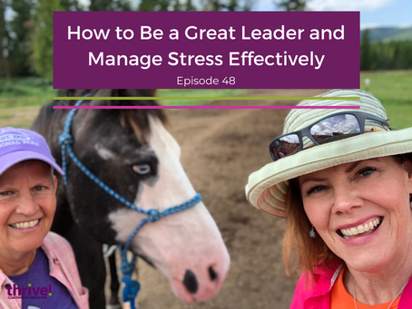 How to Be a Great Leader and Manage Stress Effectively