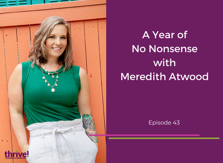 A Year of No Nonsense with Meredith Atwood