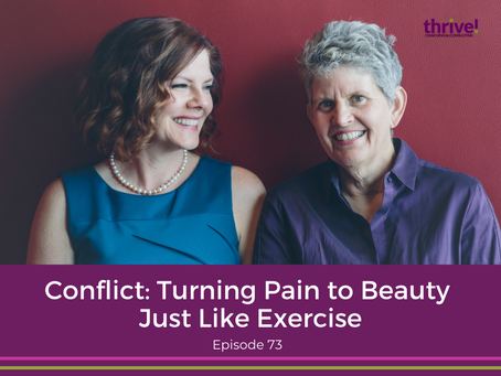 Conflict: Turning Pain to Beauty Just Like Exercise
