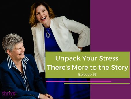 Unpack Your Stress: There's More to the Story