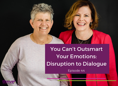You Can't Outsmart Your Emotions: Disruption to Dialogue