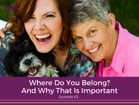 Where Do You Belong? And Why That Is Important.