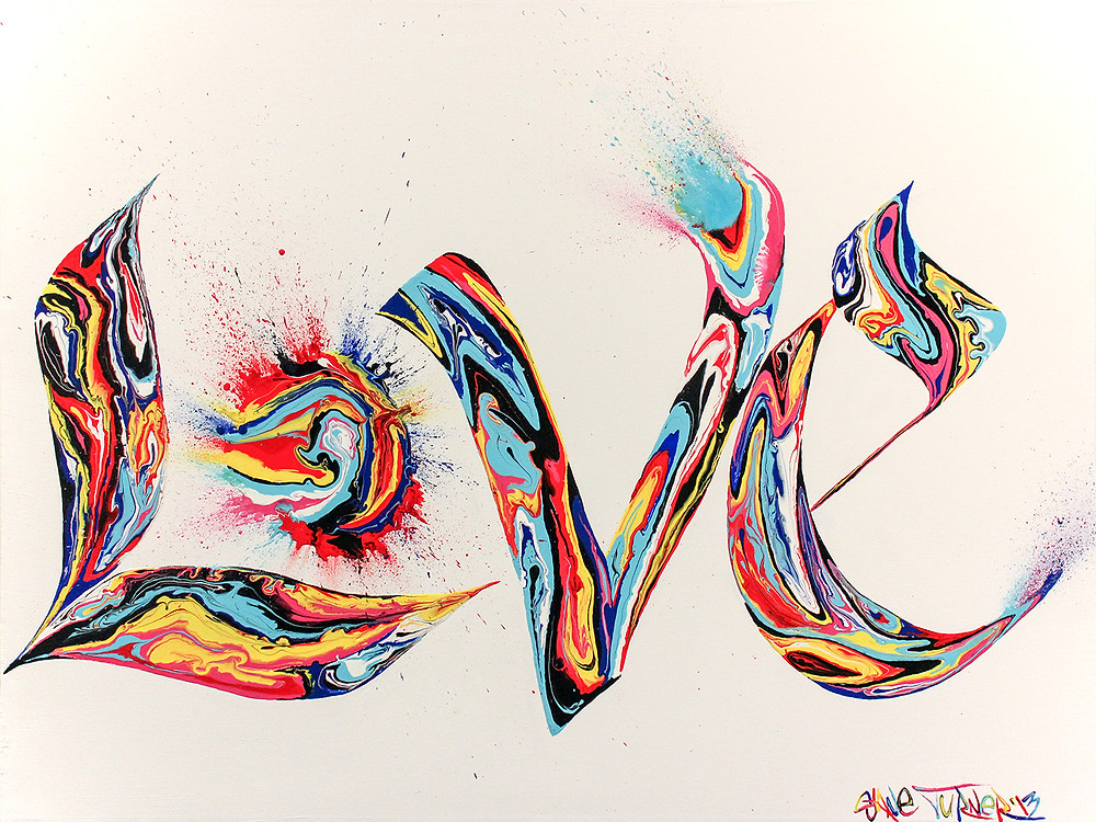 Power of Love by Shane Turner artist. Calligraphy graffiti of the word LOVE. Made with swirls of dripping colors splattering across the canvas.