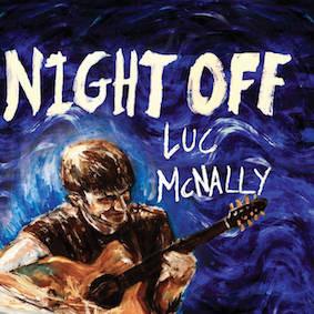 Luc McNally - Night Off