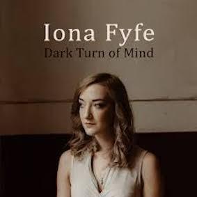 Iona Fyfe - Dark Turn of Mind