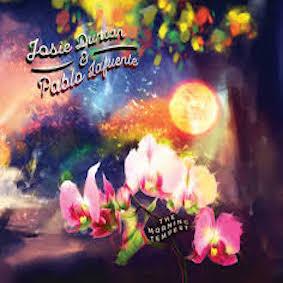 Josie Duncan & Pablo Lafuente - The Morning Tempest