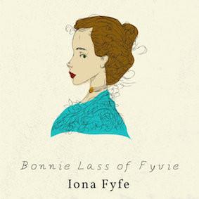 Iona Fyfe - The Bonnie Lass of Fyvie