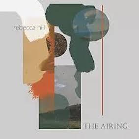 Rebecca Hill - The Airing