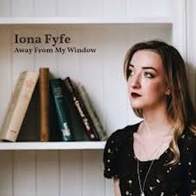 Iona Fyfe - Away From My Window