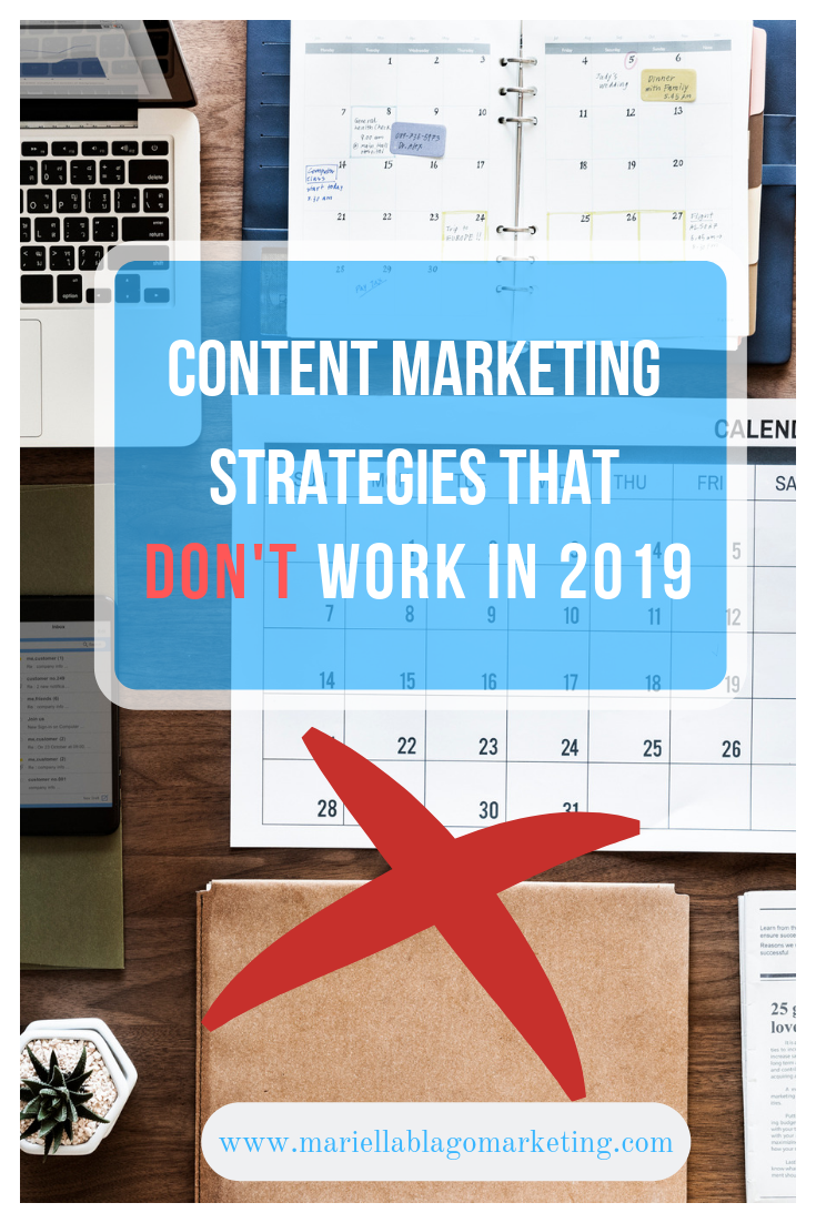 content marketing strategies that don't work in 2019
