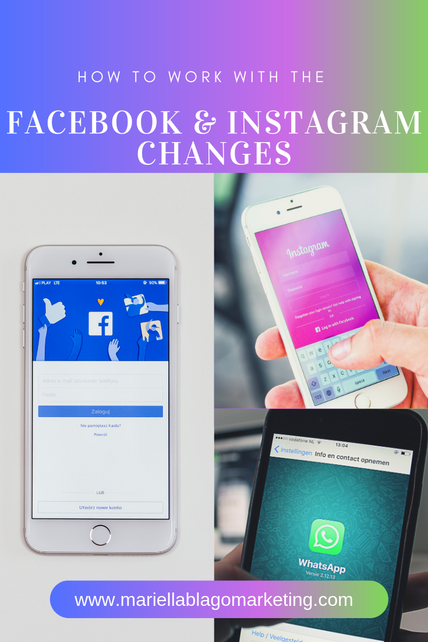 How to Work with the Facebook and Instagram Changes