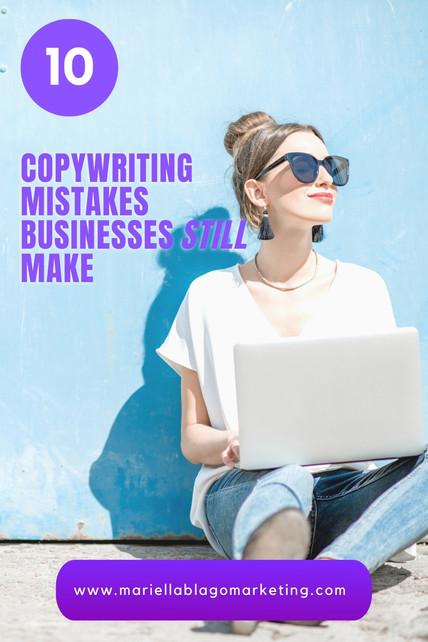 10 Copywriting Mistakes Businesses Still Make