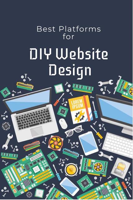 Best Platforms for DIY Website Design
