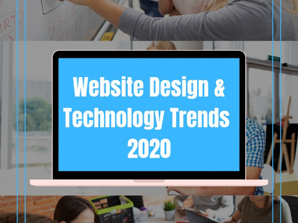 Website Design and Technology Trends in 2020 and Years After