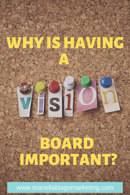 Why Having a Vision Board is Important
