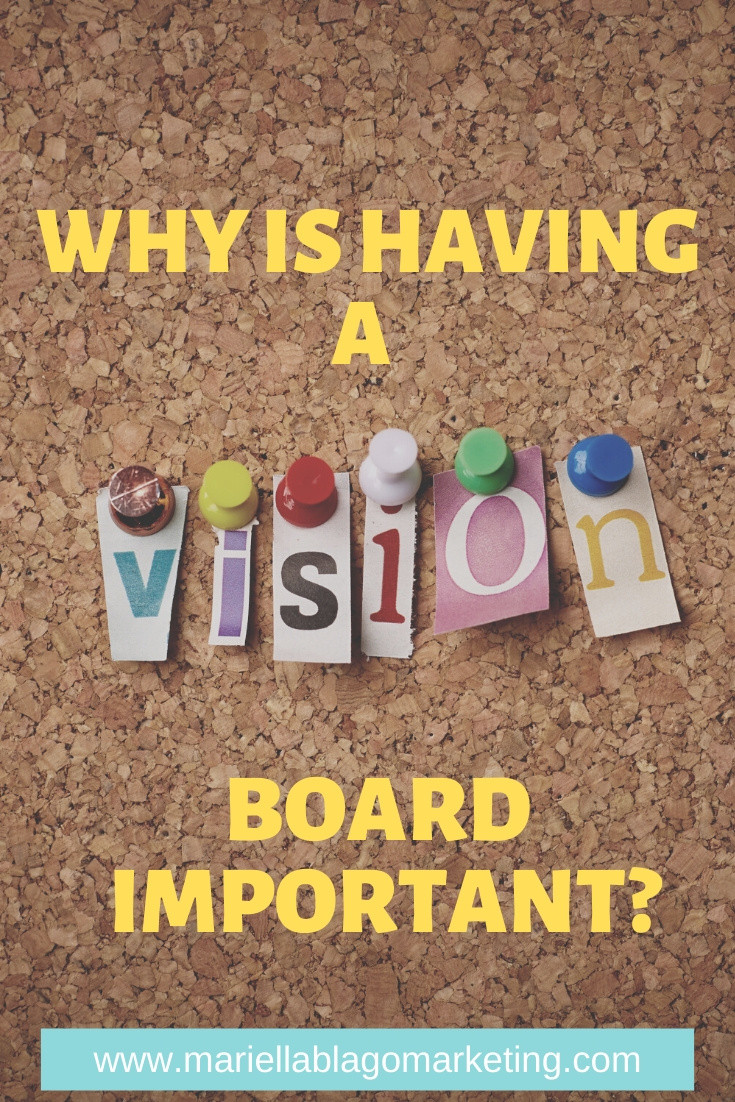 why is a vision board important