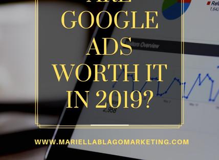 Are Google Ads Worth it in 2019?