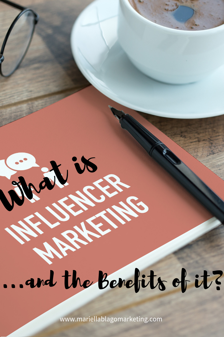 What is influencer marketing benefits