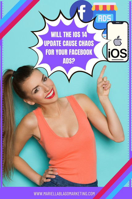 Will the iOS 14 Update Cause Chaos for Your Facebook Ads?