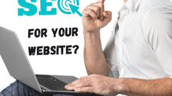 Do You Need SEO for your Website