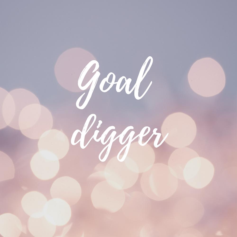 Goal diggar