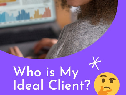Who is My Ideal Client?