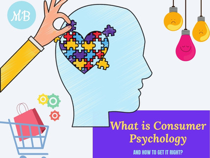 What is Consumer Psychology and How to Get it Right