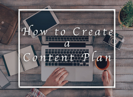 How to Create a Content Plan