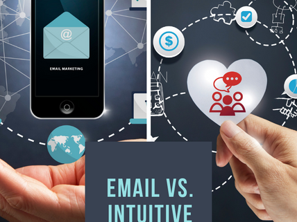 Email Marketing vs Intuitive Marketing