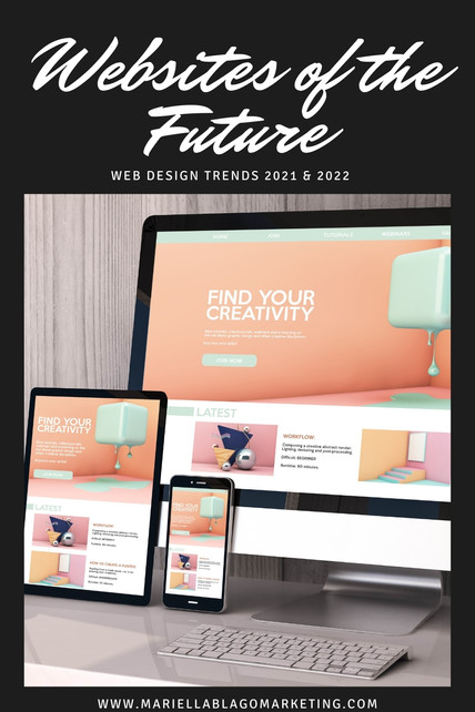 Websites of the Future: Web Design Trends 2021 & 2022