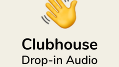 What is ClubHouse and How to Use it for Business