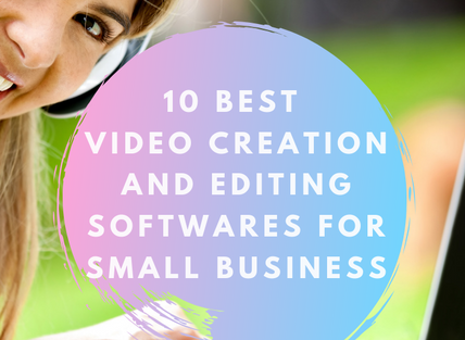 10 Best Video Creation and Editing Softwares for Small Business