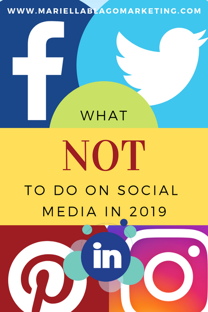 What NOT to do on Social Media in 2019
