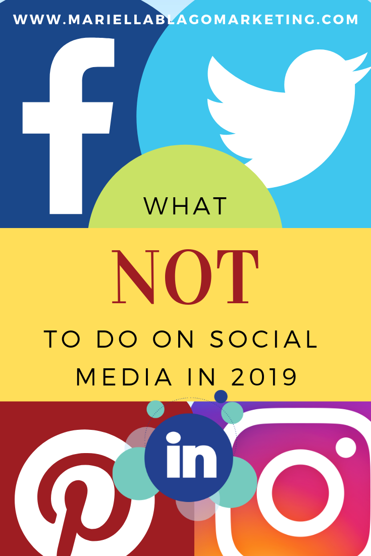 what not to do on social media 2019