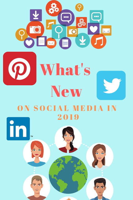 What's New on Social Media in 2019