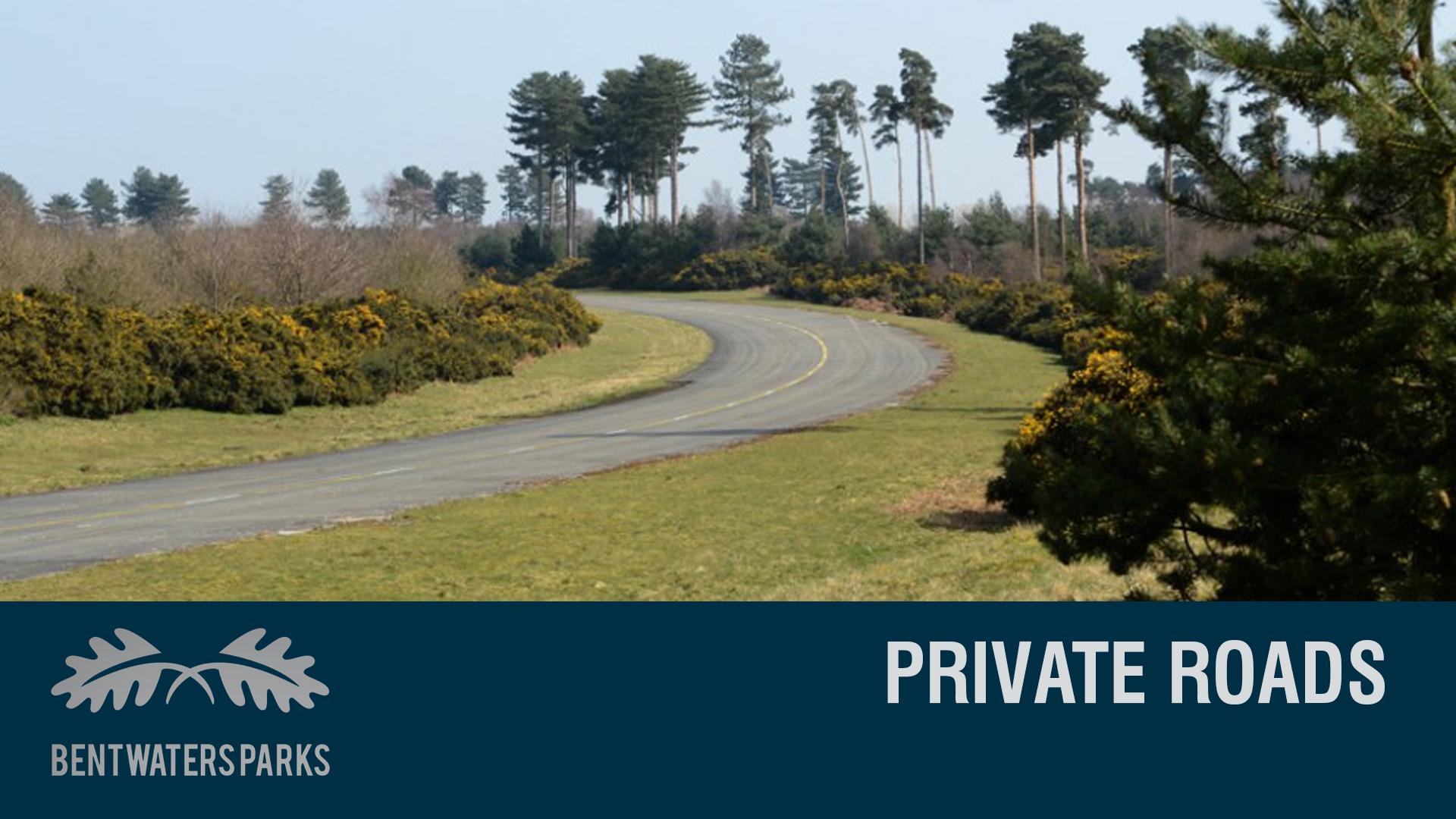 PRIVATE ROADS