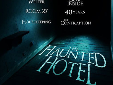 The Haunted Hotel - now editing...