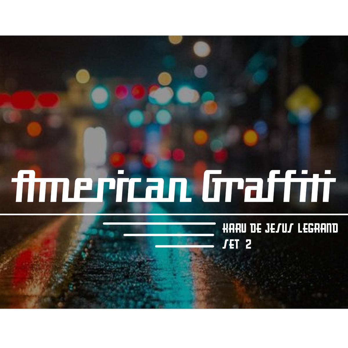 American Graffiti-01.jpg