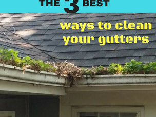 The 3 BEST ways to KEEP your Gutters Clean