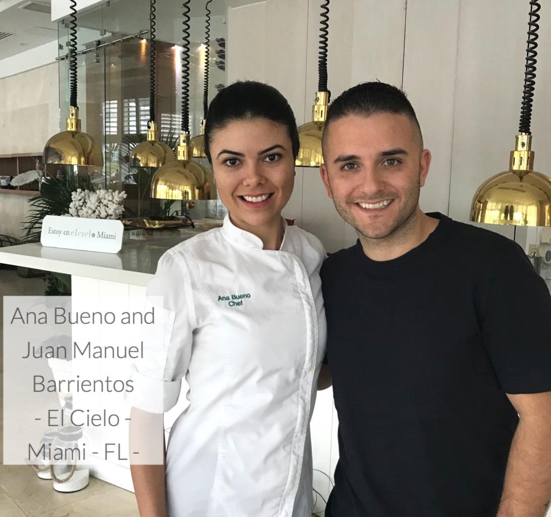 Ana Bueno and Chef Juan Manuel Barrientos - El Cielo - Miami - FL