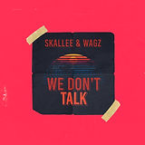 We Don't Talk.jpg