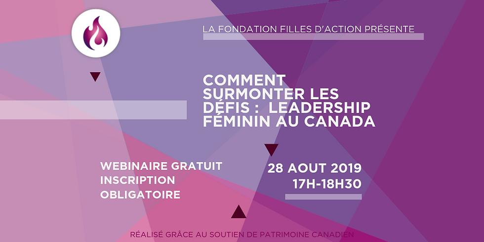 [Webinaire] Comment Surmonter les Défis: Leadership Féminin au Canada