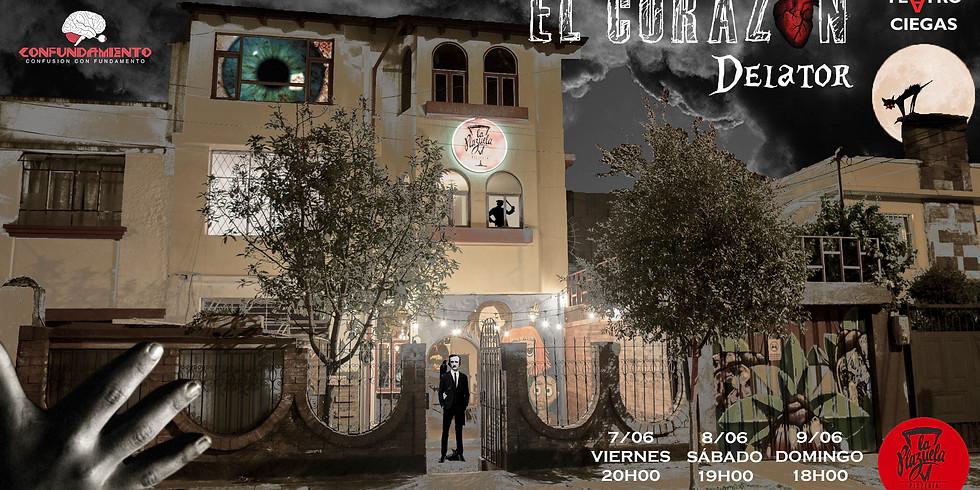 EL CORAZÓN DELATOR - Teatro a Ciegas (La Plazuela Pizzería)