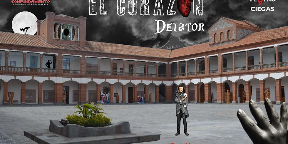 El Corazón Delato - Teatro a Ciegas (El Cuartel - Ibarra)