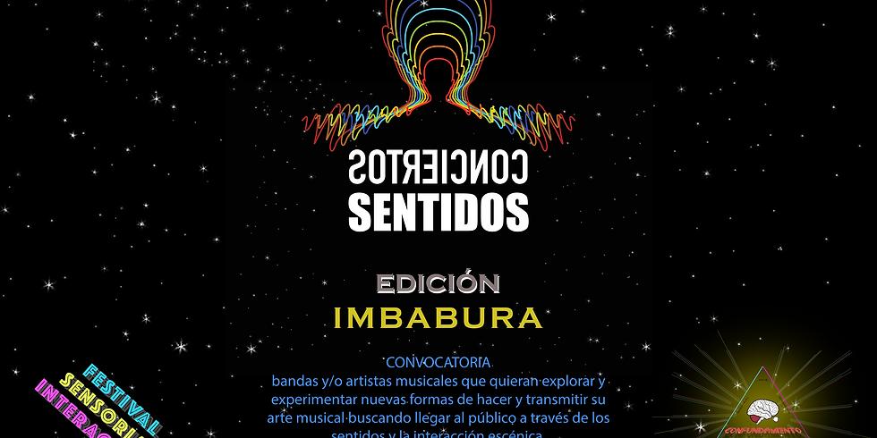 CONVOCATORIA ABIERTA 4to Festival Sensorial Interactivo: Imbabura - Conciertos Sentidos