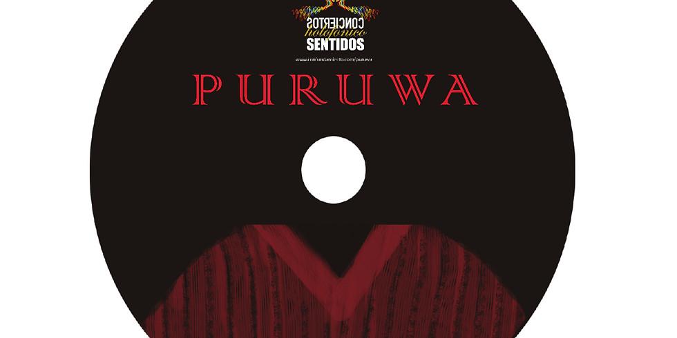 Lanzamiento oficial de PURUWA - Holofónico (QUITO)